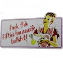 "Aufkleber ""F*ck this fifties housewife..."