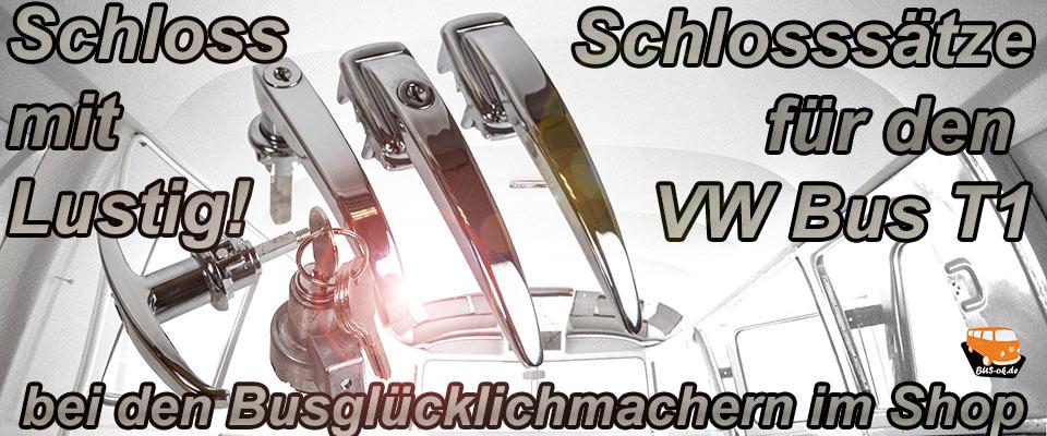 Komplette Schlosssätze für den VW Bus T1